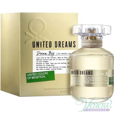 Benetton United Dreams Dream Big EDT 80ml pentru Femei Parfumuri pentru Femei