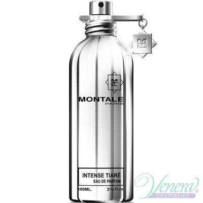 Montale Intense Tiare EDP 100ml for Men and Women fără de ambalaj Unisex Fragrances without package