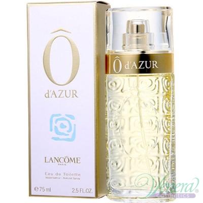 Lancome O d'Azur EDT 75ml pentru Femei Parfumuri pentru Femei