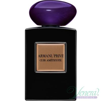 Armani Prive Cuir Amethyste EDP 100ml pentru Bărbați și Femei produs fără ambalaj Parfumuri unisex fără ambalaj