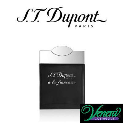 S.T. Dupont A La Francaise Pour Homme EDP 100ml pentru Bărbați AROME PENTRU BĂRBAȚI