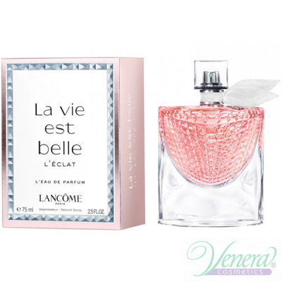 Lancome La Vie Est Belle L'Eclat EDP 75ml for Women Women's Fragrance