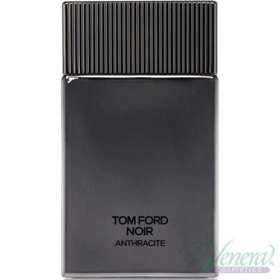 Tom Ford Noir Anthracite EDP 100ml pentru Bărbați produs fără ambalaj Men's Fragrances without package
