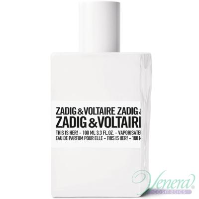 Zadig & Voltaire This is Her EDP 100ml pentru Femei fără de ambalaj
