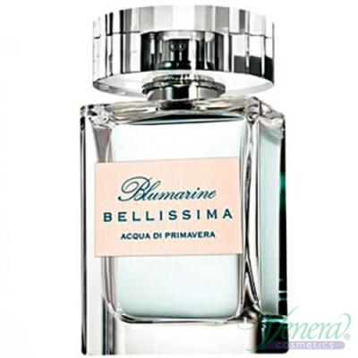 Blumarine Bellissima Acqua Di Primavera EDT 100ml pentru Femei produs fără ambalaj