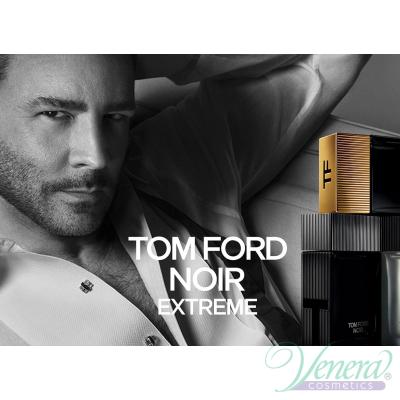 Tom Ford Noir Extreme EDP 50ml pentru Bărbați