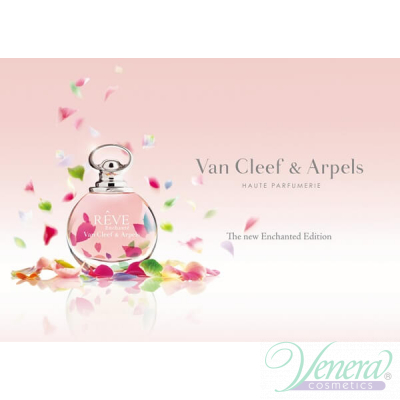 Van Cleef & Arpels Reve Enchante EDP 50ml pentru Femei AROME PENTRU FEMEI